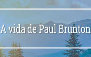 A vida de Paul Brunton